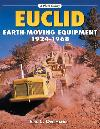Euclid Earthmoving Equipment:1924-1968